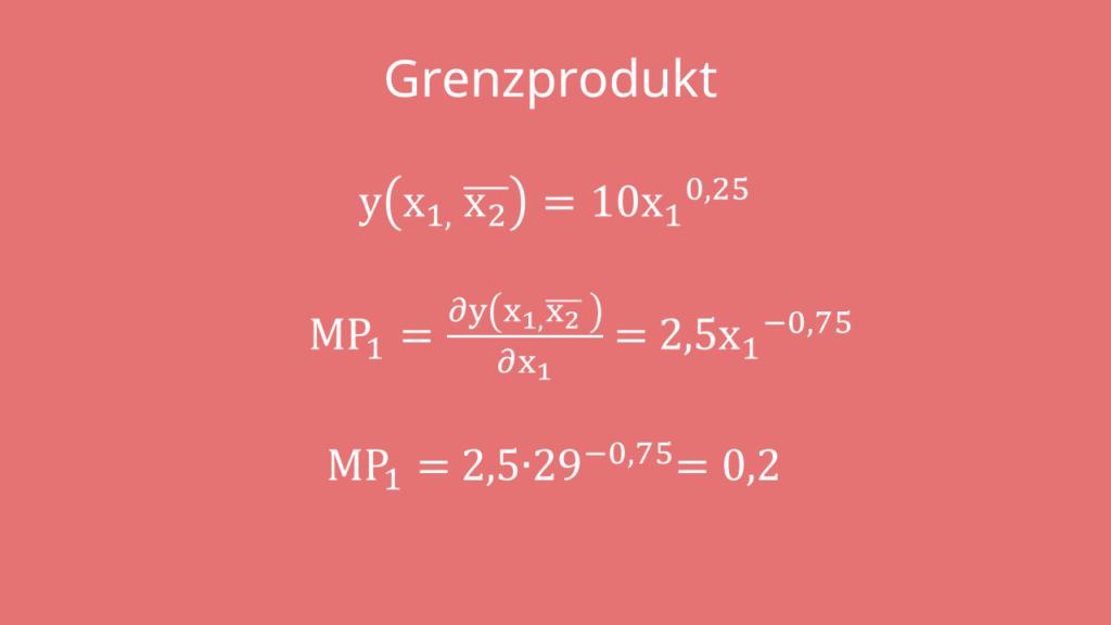 Grenzprodukt berechnen, Grenzprodukt, Grenzprodukt Formel