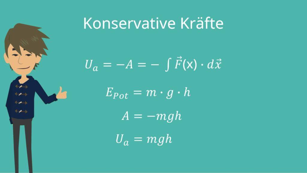 Mechanische Arbeit Formel, Mechanische Arbeit, Konservative Kräfte, Konservative Kraft, Masse, Ortsfaktor, Höhe, potentielle Energie, Potential konservativen Kraft