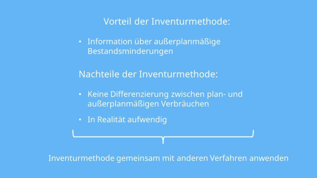 Vor- und Nachteile Inventurmethode