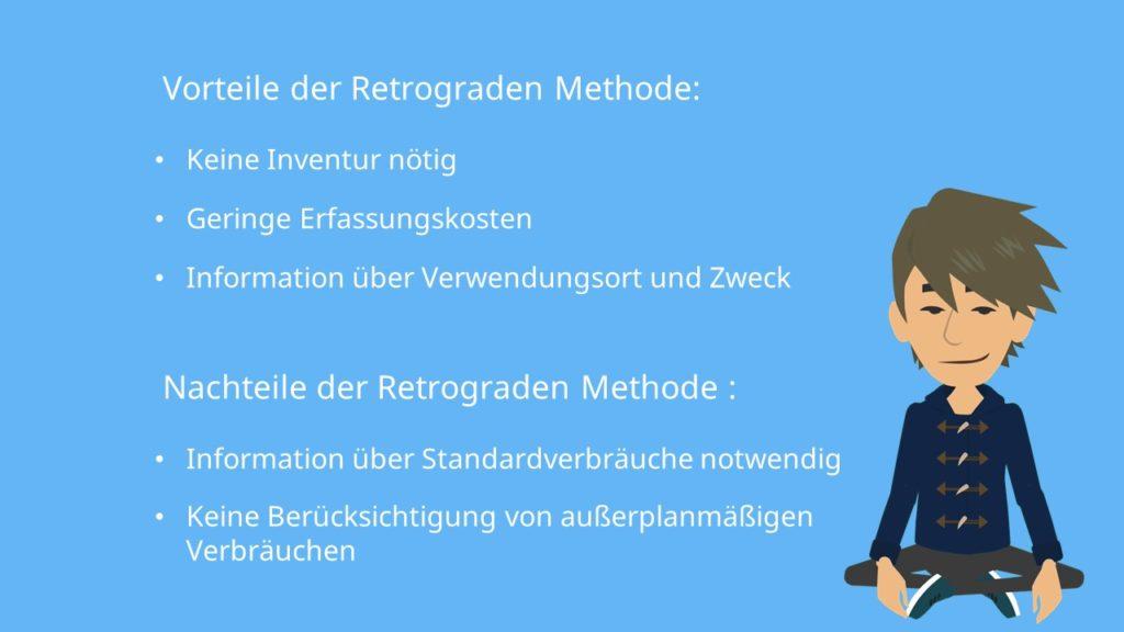 Vor- und Nachteile der retrograden Methode