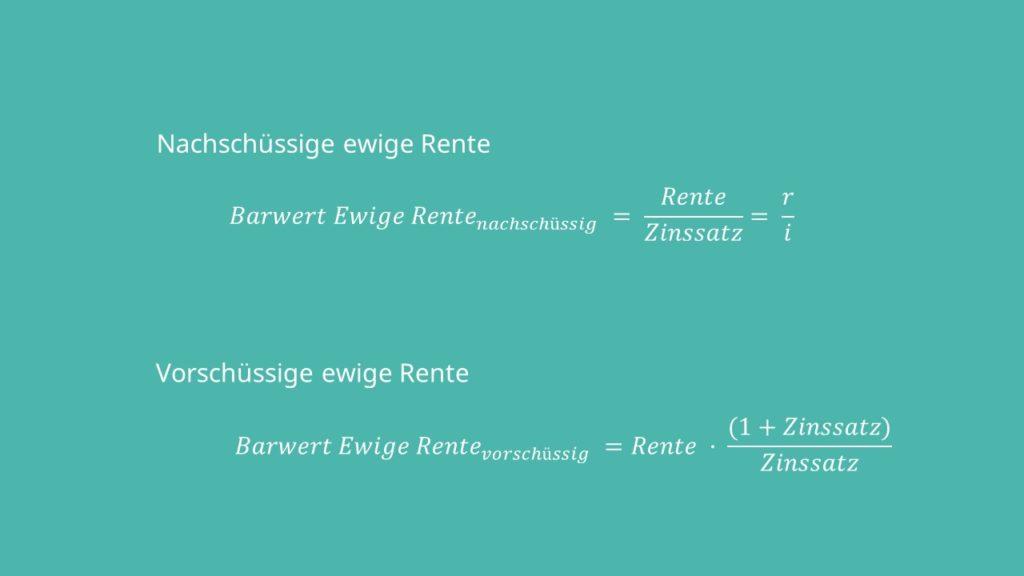 Ewige Rente, Ewige Rente Formel, Rentenrechnung, Ewige Rente berechnen, Ewige Rente Berechnung
