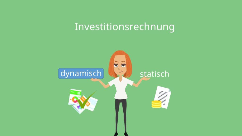 dynamische investitionsrechnung, statische investitionsrechnung