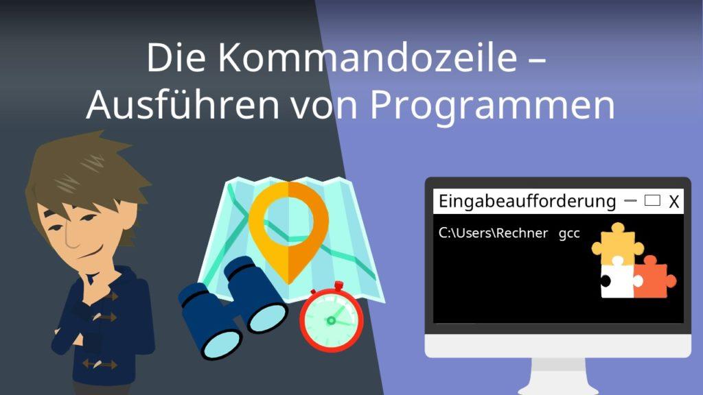 Die Kommandozeile - Ausführen von Programmen