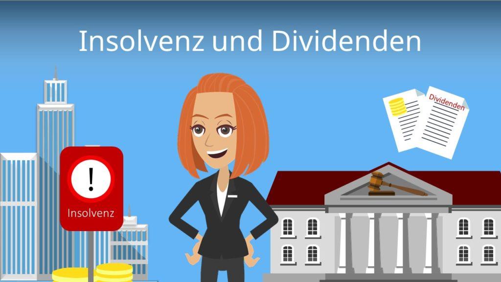 Insolvenz und Dividenden