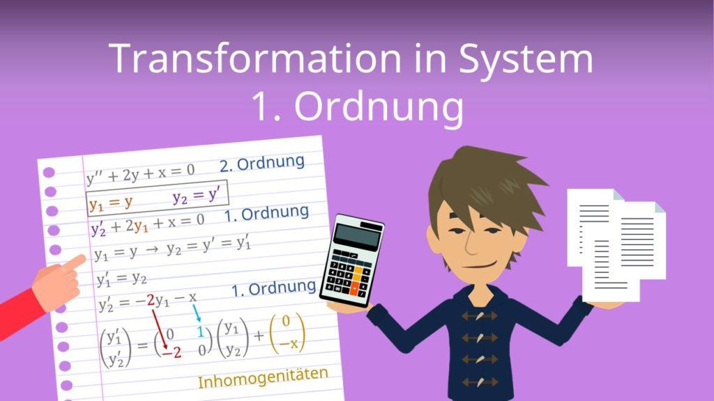 Transformation in System 1. Ordnung