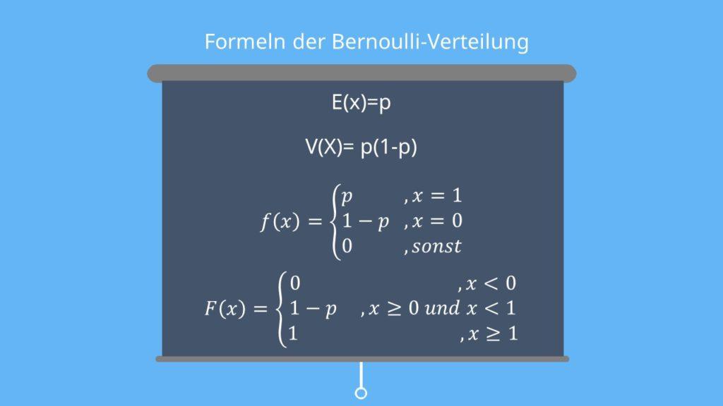 Formeln Bernoulliverteilung, Bernoulli Experiment, Bernoulli Verteilung Erwartungswert, Dichtefunktion, Verteilungsfunktion, Varianz
