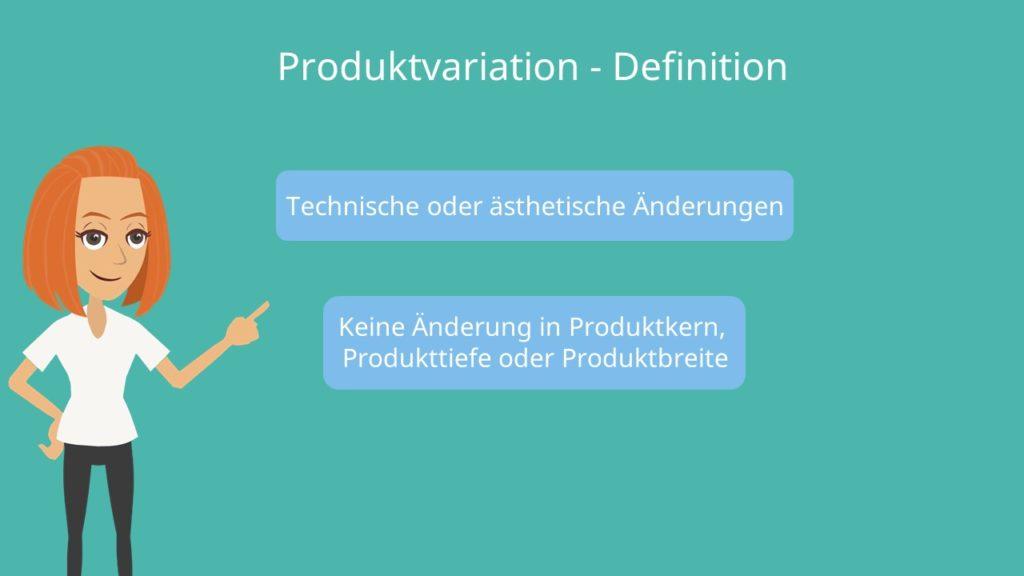 Produktvariation einfach erklärt, Definition Produktvariation, Produktmodifikation