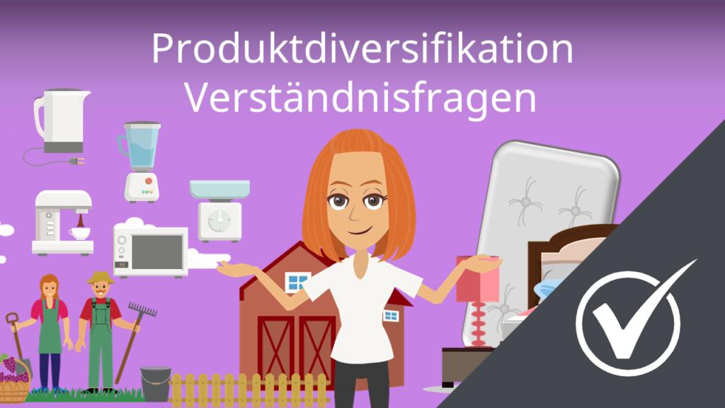 Produktdiversifikation: Verständnisfragen