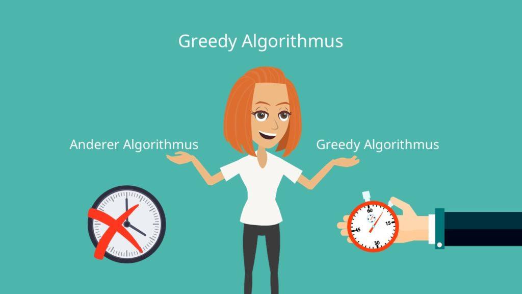 Greedy Algorithmen: schnelle, aber nicht immer optimale Lösungen