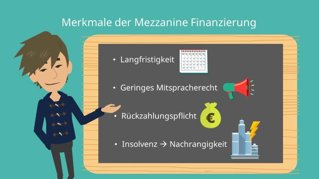 Merkmale Mezzanine Finanzierung, Mezzanine
