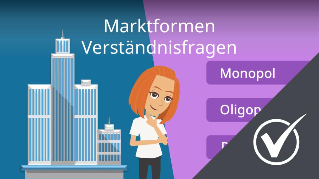 Marktformen: Verständnisfragen