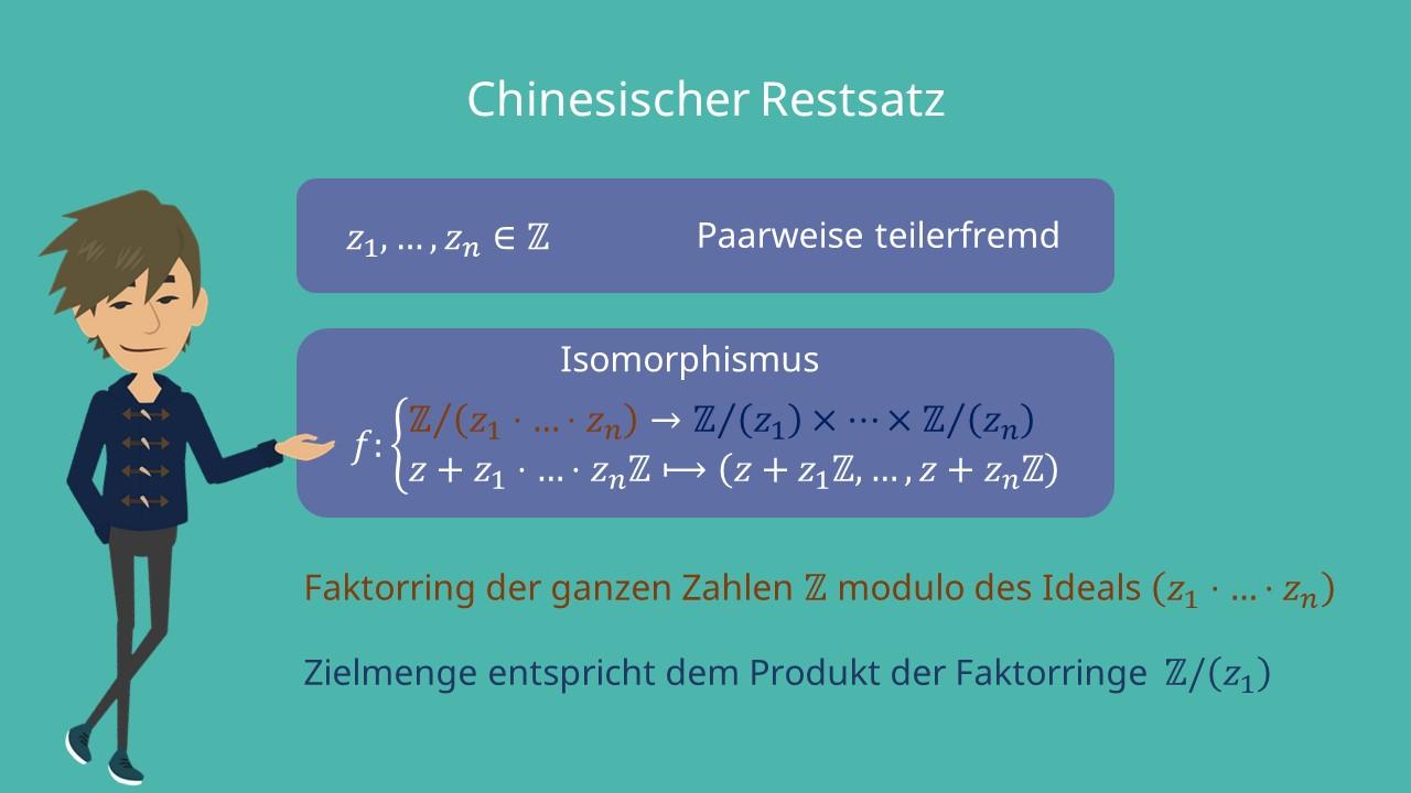 ganze Zahlen, chinesischer Restsatz, Isomorphismus, paarweise Restsatz, Faktorring, modulo, Hauptring