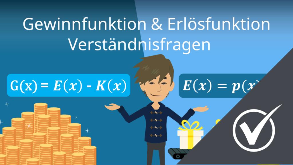Gewinnfunktion & Erlösfunktion: Verständnisfragen