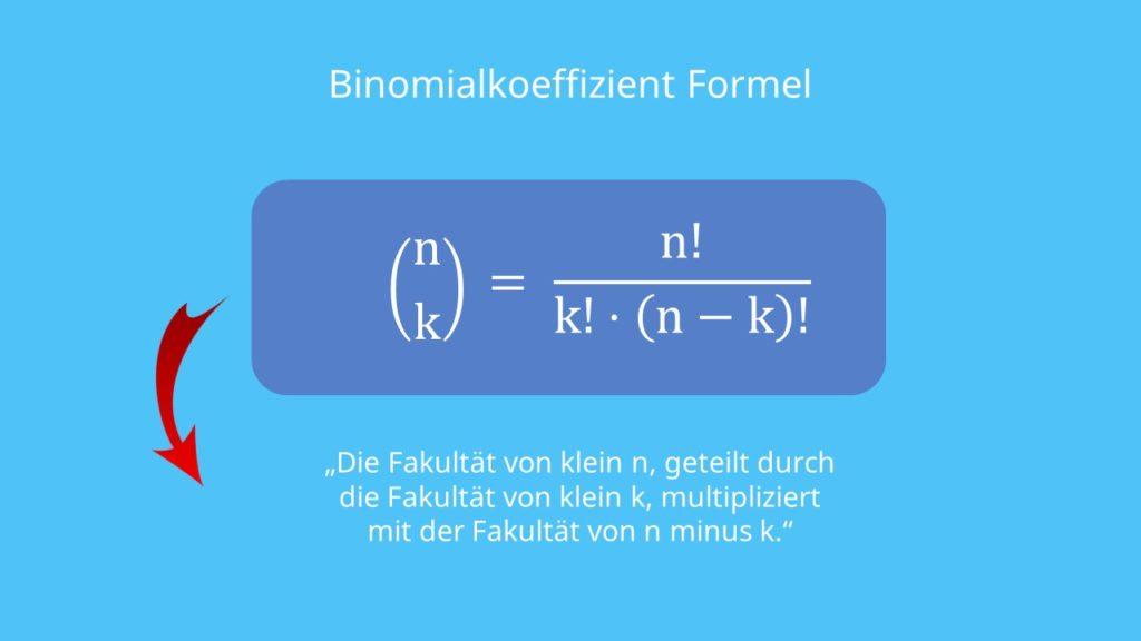 Binomialkoeffizient Formel, Formel Binomialkoeffizient, n über k, n über k Formel