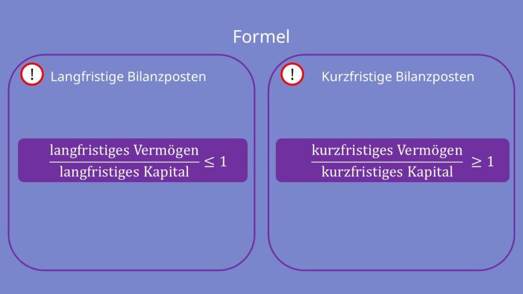 Goldene Finanzierungsregel, Formel, Langfristige Bilanzposten, Kurzfristige Bilanzposten, Bedingungen