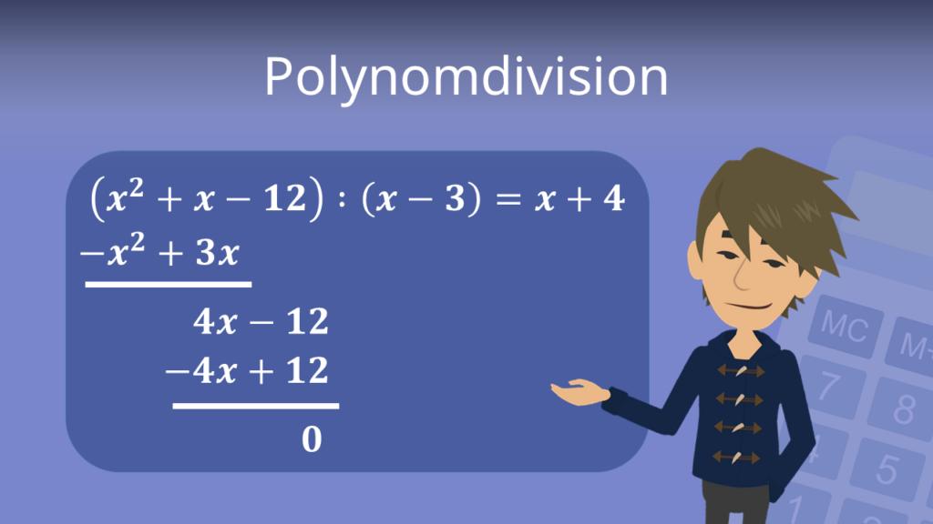 Polynomdivision, Polynome teilen, Beispiel Polynomdivision, Polynomdivision ohne rest,