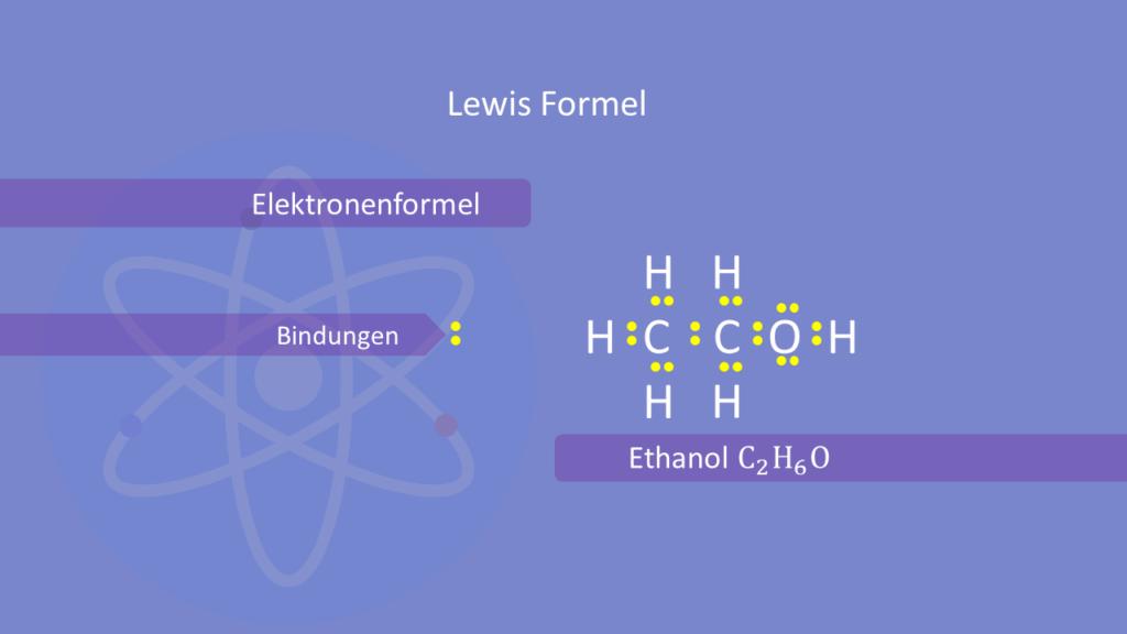 Lewis Formel, Ethanol, Elektronenformel