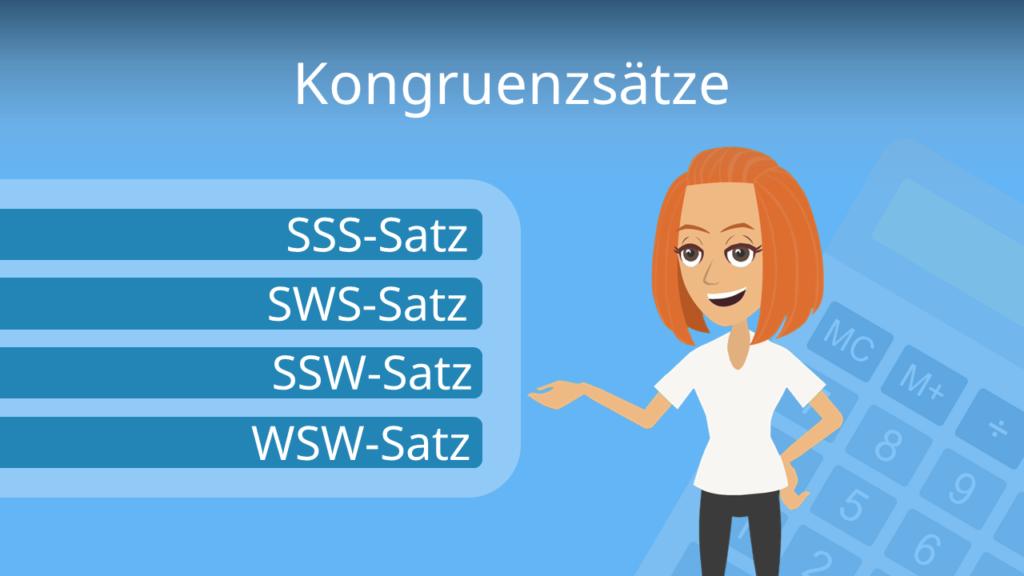 Kongruenzsätze, Kongruenz, kongruente Dreiecke, Kongruenzssatz SWS, SsW, SSWg, SSS, SSW, WSW, WWW, Kongruenzsatz SSW