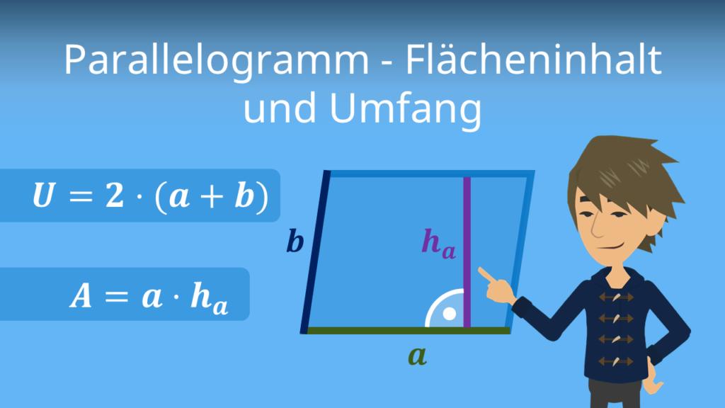 Parallelogramm Flächeninhalt, Parallelogramm, Parallelogramm Umfang, Parallelogramm berechnen