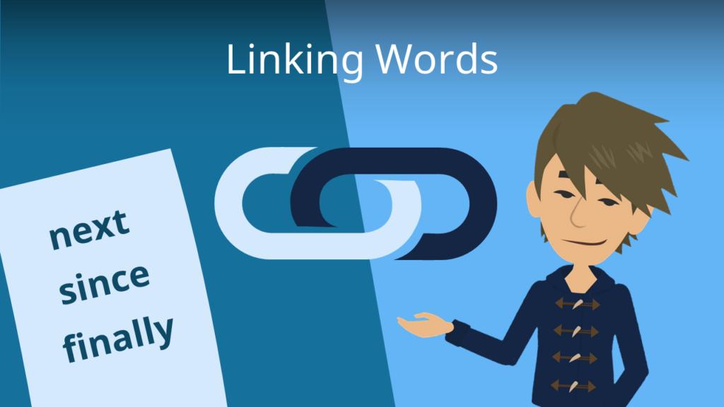 Linking words, Verknüpfungswörter, Verknüpfungsphrasen