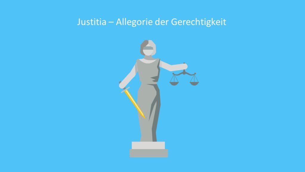 Justitia - Allegorie der Gerechtigkeit, Allegorie Beispiel, Allegorie Kunst, Verbildlichung
