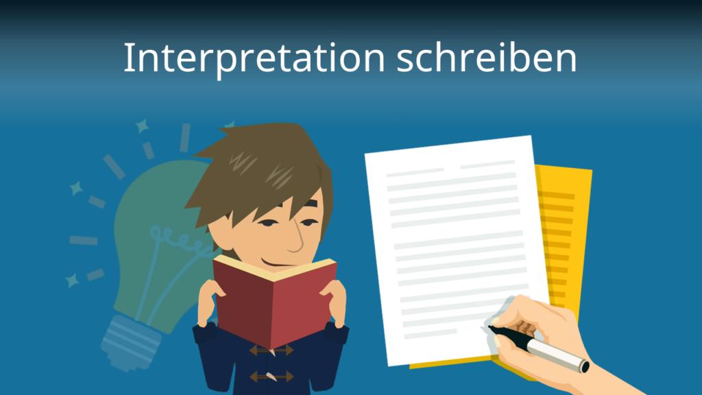 Zum Video: Interpretation schreiben