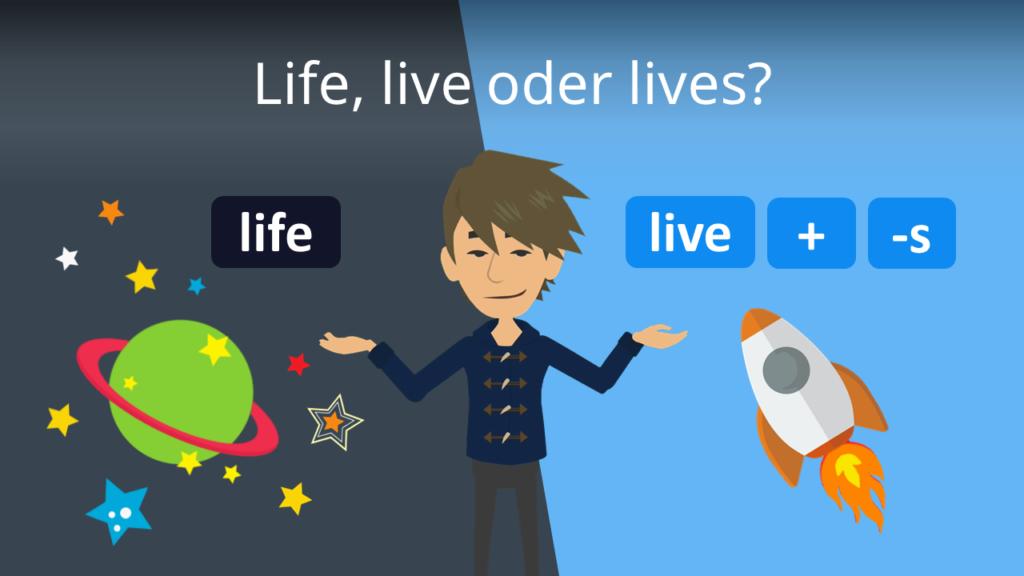 Zum Video: Life, live oder lives?