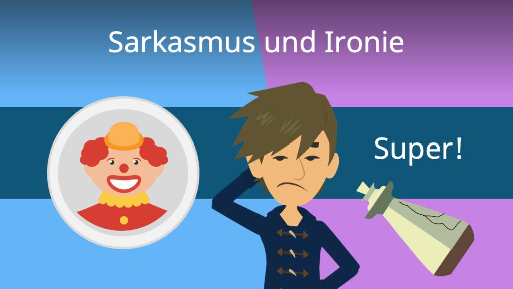 Zum Video: Sarkasmus und Ironie