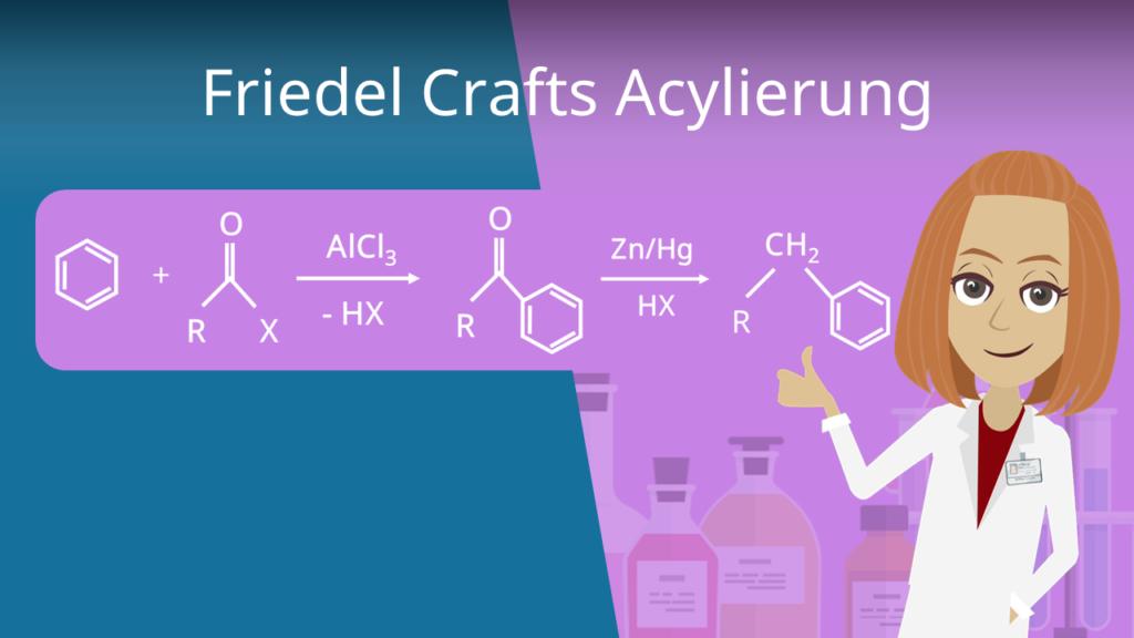 Zum Video: Friedel Crafts Acylierung