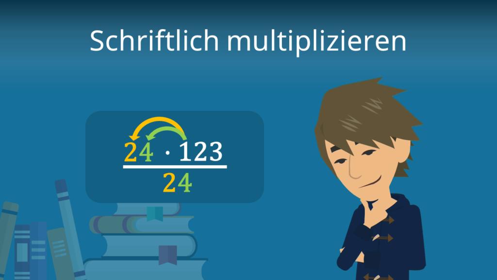 Zum Video: Schriftlich Multiplizieren