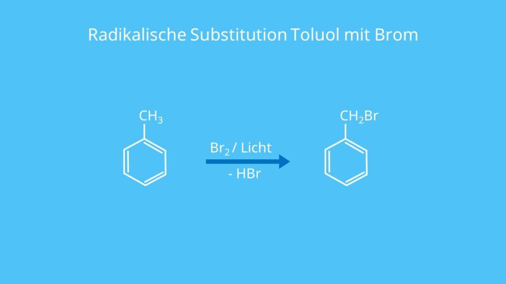 Radikalische Substitution Toluol mit Brom, Toluene, Methylbenzol, Bromierung von Toluol, Methylbenzen, C6H5CH3